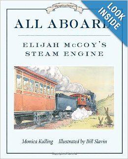 All Aboard!: Elijah McCoy's Steam Engine