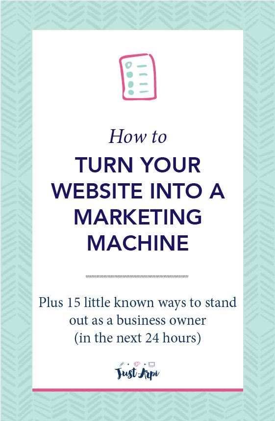 How To Turn Your Website Into a Marketing Machine