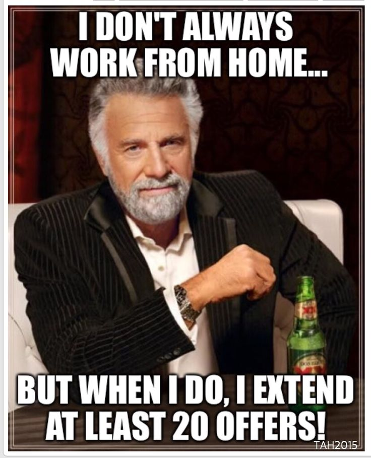Created this meme for us recruiters... This was totally me yesterday!