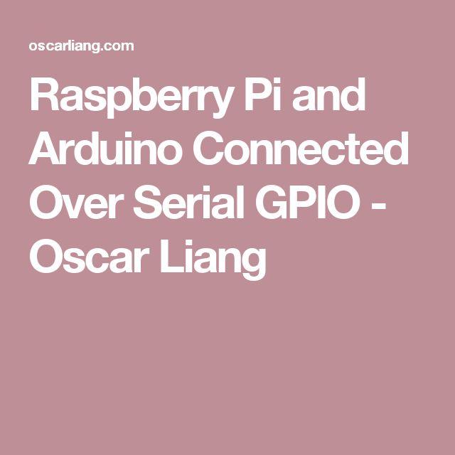 Raspberry Pi and Arduino Connected Over Serial GPIO - Oscar Liang