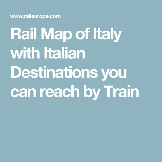 Rail Map of Italy with Italian Destinations you can reach by Train