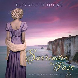 """Another must-listen from my #AudibleApp: """"Surrender the Past: Loring-Abbott Series, Volume 1"""" by Elizabeth Johns, narrated by Vanessa Johansson."""