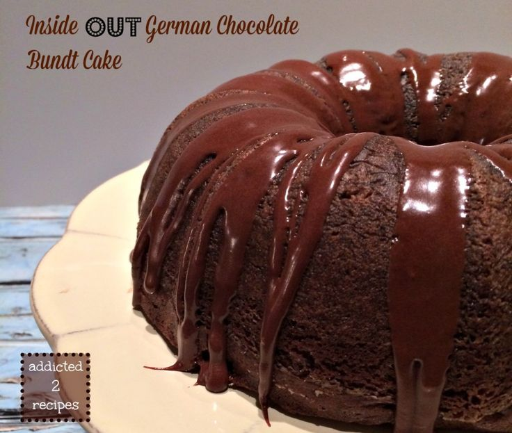 chocolate bundt cake bunt cakes inside out german chocolate chocolate ...