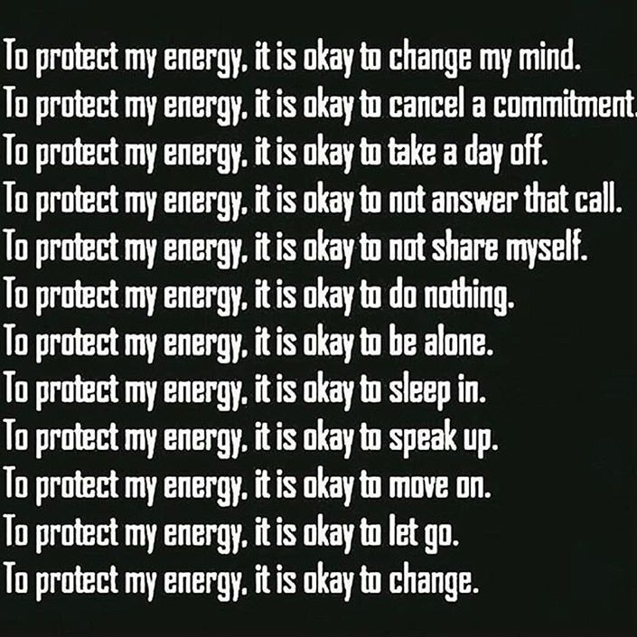 To protect my energy, it's okay...!