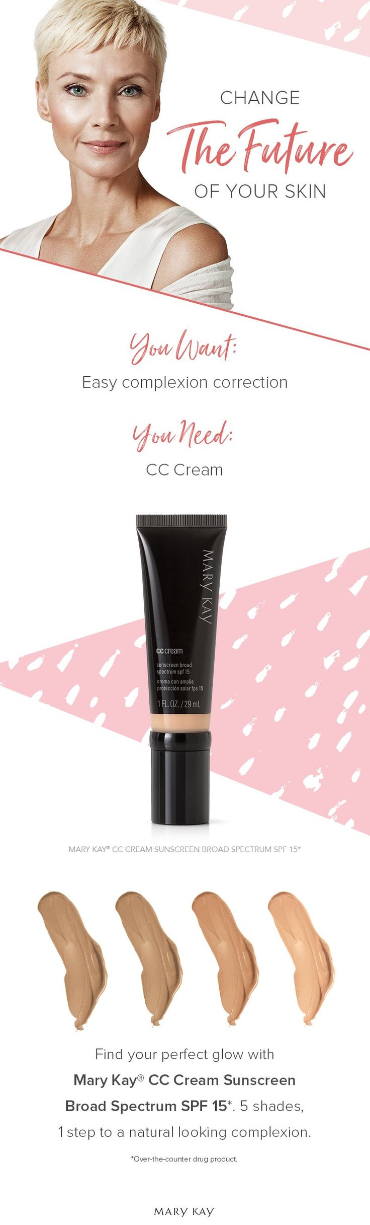 Look luminous today and tomorrow! Mary Kay® CC Cream instantly diminishes the look of blemishes and redness, while SPF and other skin-loving ingredients protect against future damage.