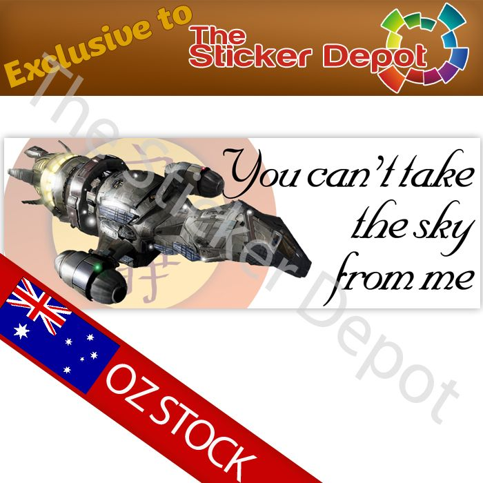 Firefly You Can't Take The Sky From Me Bumper Sticker - stickerdepot.com.au
