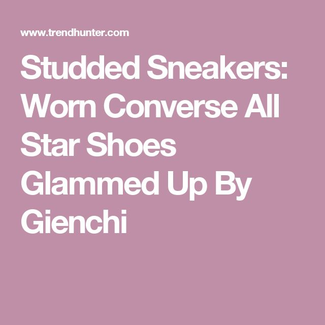 Studded Sneakers: Worn Converse All Star Shoes Glammed Up By Gienchi