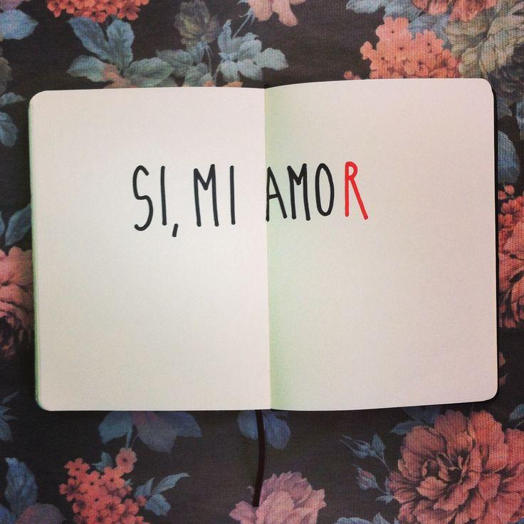Palabras de Amor y de Aliento ¡Si, mi amor!