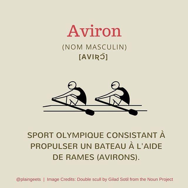 English Translation: Rowing / Pronounced: [aviʀɔ̃] #FLE #Français #French #FrenchIsFun #FrenchVocabulary #Vocabulary #Vocabulaire #VocabulaireFrançais  #Olympics #Olympics2016 #JeuxOlympiques #JeuxOlympiques2016 #JO2016 #Jeux #Games #Sports #Sportif #Sportsman #SportNautique #Sportsmanship #Boat #Bateau # #Rio2016 #RioOlympics #RioOlympics2016