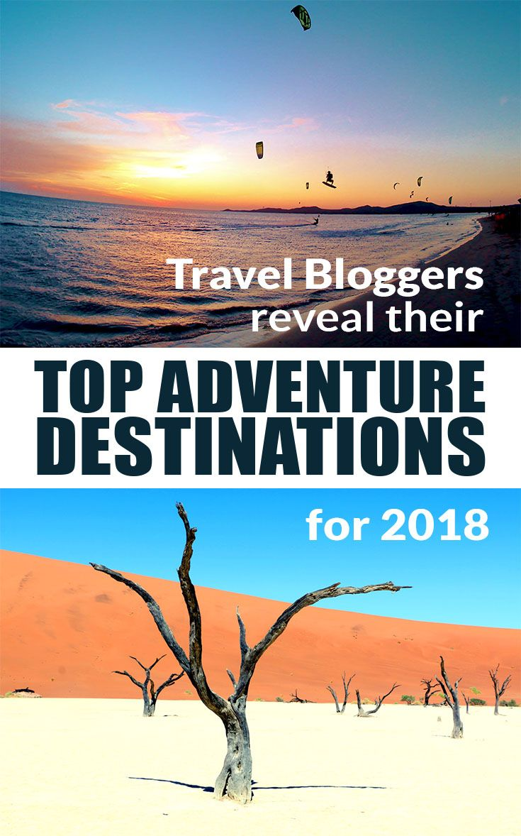 Get some travel inspiration for 2018! This is for all the adrenaline junkies and outdoor fans! Travel bloggers tell you their favourite places around the world, where you can get the little extra portion of outdoor adventures. #traveldestinations #travel2018