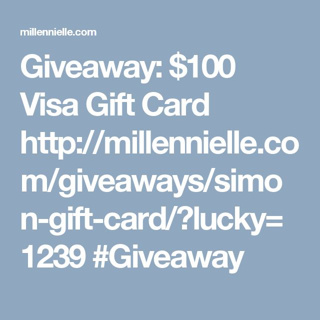 Giveaway: $100 Visa Gift Card  http://millennielle.com/giveaways/simon-gift-card/?lucky=1239   #Giveaway