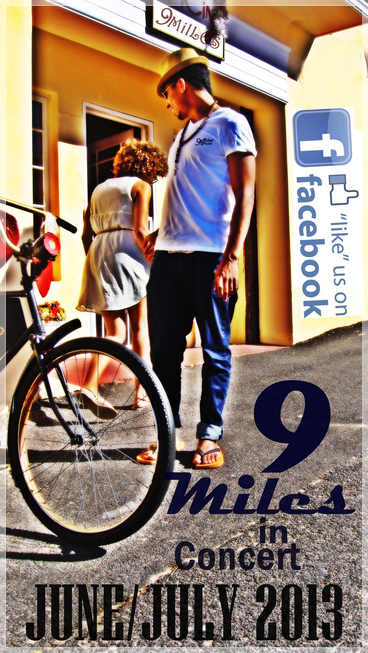 9 Miles in Concert June/July 2013  Cape Town RSA