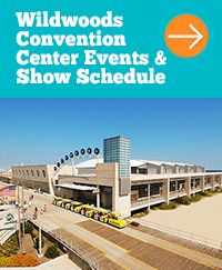 """Looking for Events in Wildwood New Jersey? View Convention Center Show & Event Schedule. Shore Thing Vacation Rentals. """" By Owner"""" vacation rentals."""