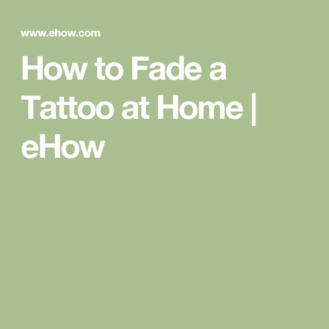 How to Fade a Tattoo at Home | eHow #tattooremovaldiy #tattooremovalathome #howtoremovetattoos
