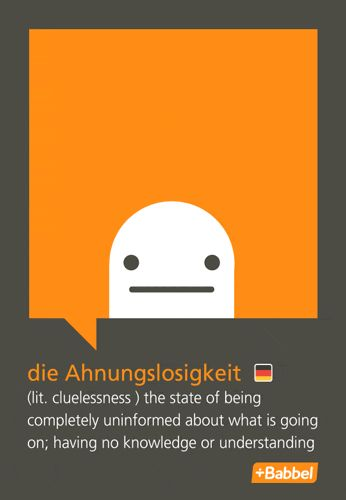Learn languages online - My Favorite German Words: Ahnungslosigkeit V2