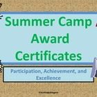 Summer Camp Award Certificates - Three summer camp awards for Participation, Achievement, and Excellence. - HappyEdugator  This work is licensed un...
