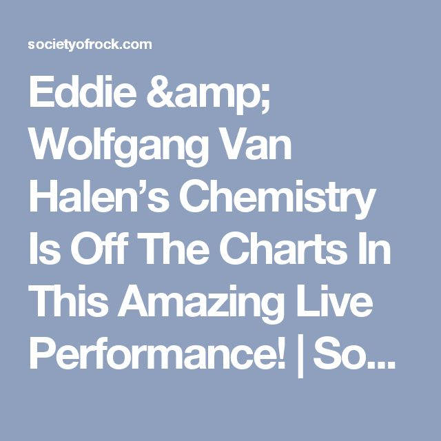 Eddie & Wolfgang Van Halen's Chemistry Is Off The Charts In This Amazing Live Performance! | Society Of Rock