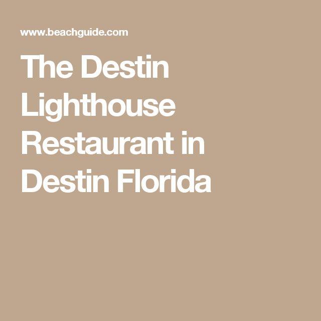 The Destin Lighthouse Restaurant in Destin Florida
