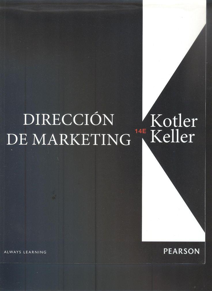 """Kotler, Philip. """"Dirección de marketing""""  14ª ed. 3 ejemplares"""