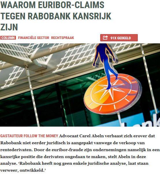 22-3-2014Waarom euribor-claims tegen Rabobank kansrijk zijn (Follow the Money)#Euribor, #fraude, #Rechtspraak, #Democratie,  http://www.ftm.nl/column/waarom-euribor-claims-tegen-rabobank-kansrijk-zijn/