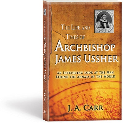 The Life and Times of Archbishop James Ussher $13.00