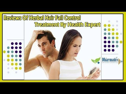 Reviews of Herbal Hair Fall Control Treatment by Health Expert