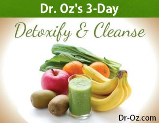 Dr. Oz's Best 3-day Detox Cleanses. We hear about cleanses all the time. They promise your weight loss, glowing skin and instant energy. But in today's show, Dr. Oz gives us his top three picks and they are the best health cleanses for every health goal. His ranking is based on the following criteria: easy to do, popular and no buy-back signs. These cleanses work for anyone anytime of the year. Click Here…