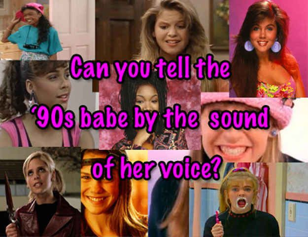 Guess The '90s Teen Babe By The Sound Of Her Voice