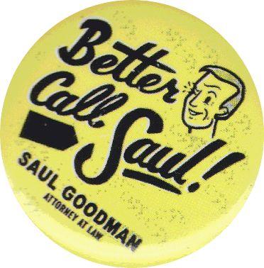 AMC Better Call Saul Button Pin