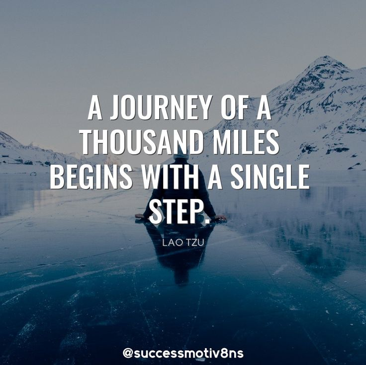 A journey of a thousand miles begins with a single step. Share it with your friends and family if you agree!  Follow us for more! ❤  #success #successquotes #successful #motivation #motivationalquotes #motivational #motivationmonday #attraction #inspiration #inspirationalquote