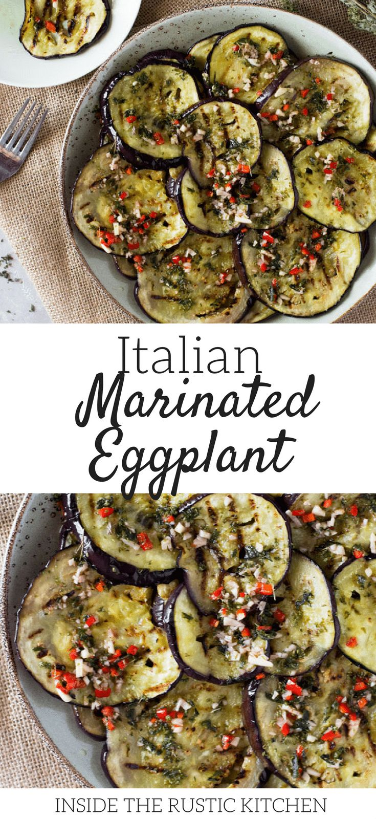 Easy Italian marinated eggplant recipe- grilled eggplant/aubergine marinated in garlic, oregano, chili and mint. Perfect as a side, with salad or as an antipasto with drinks. So easy, you'll love it, inside the rustic kitchen. via @InsideTRK