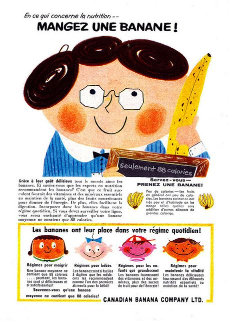 Vintage French ad for the Canadian Banana Company (1958). #vintage #Canada #1950s #food #bananas #ads