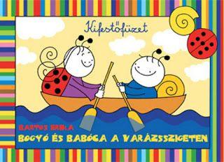 Marci fejlesztő és kreatív oldala: Bogyó és Babóca a Varázsszigeten - kifestő