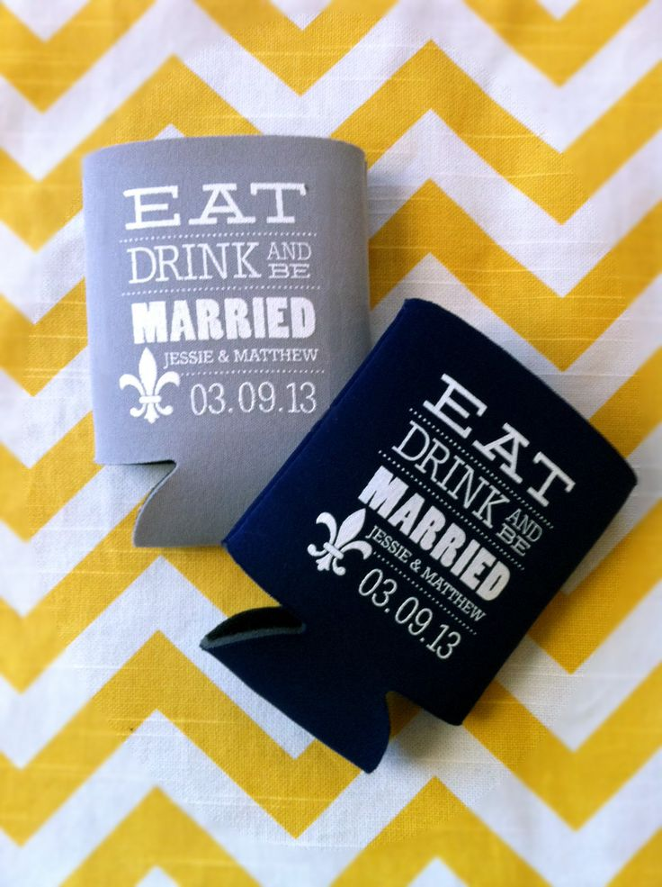 Drink Koozies... May be necessary