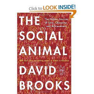 The Social Animal: The Hidden Sources of Love, Character, and Achievement | Indicado pelo Rene de Paula Jr. no youPIx POA.