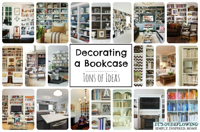 Decorating a Bookcase -- Great Ideas and Inspiration!!!