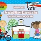 Reading Street Kindergarten Unit 5 Week 6 features the story  This Is the Way We Go to School by Edith Baer.  These five hands-on and interactive a...