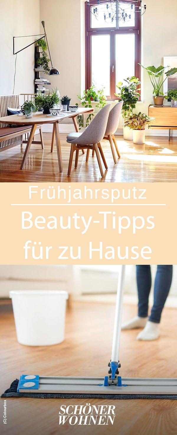 Frühjahrsputz: Beauty-Tipps für zu Hause
