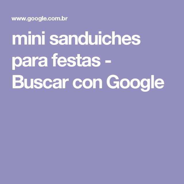 mini sanduiches para festas - Buscar con Google