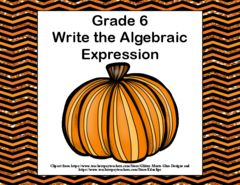 """Writing Algebraic Expressions Task Cards-Fall Theme! Enter for your chance to win 1 of 2. Writing Algebraic Expressions Task Cards-Fall Theme- CCS: 6.EE.2a  (13 pages) from Mrs. Mc's Shop on TeachersNotebook.com (Ends on on 10-09-2016) Writing Algebraic Expressions Task Cards and Recording Sheets  40 task cards to give your students practice in """"writing expressions that record operations with numbers and with letters standing for numbers"""". ( CCS: 6.EE.2a)."""