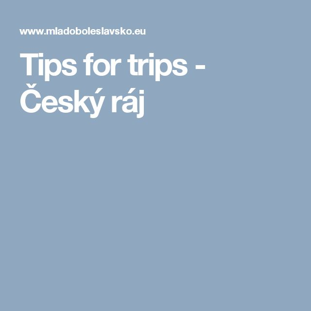 Tips for trips - Český ráj