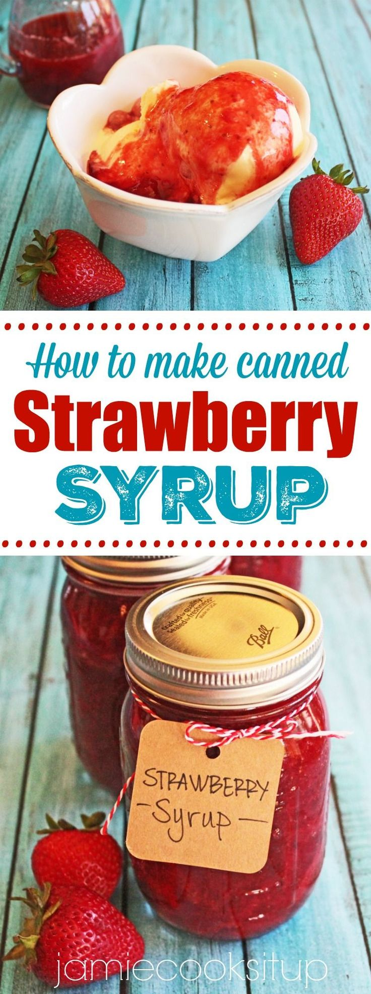 How to make Canned Strawberry Syrup from Jamie Cooks It Up! This syrup is fabulous poured over pancakes, waffles or vanilla ice cream.