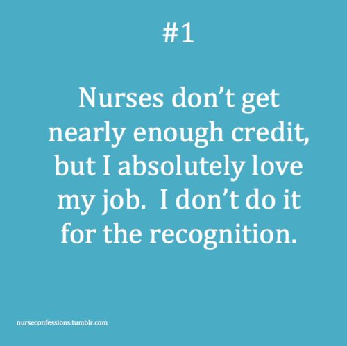 exactly.....and there isn't any recognition!: Nurse Quote, Being A Nurse, Nurse Stuff, Cna, Nurses Rock, Nurses Don T, Er Nurse, Credit, Nursing