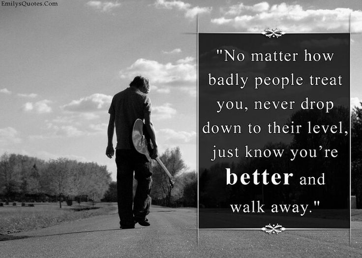 Quotes About Treating Others Badly. QuotesGram