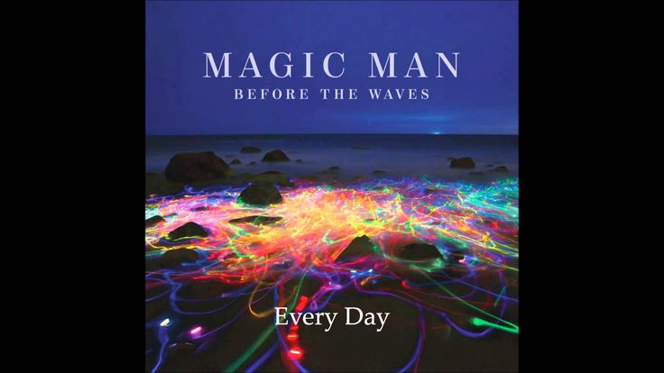 Before the Waves (2014) album by Magic Man. I do not own anything. Track List: Texas 0:00 Apollo 3:37 Paris 7:10 Catherine 11:03 Chicagoland 14:39 Honey 19:0...