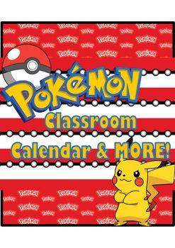 **Pokemon Calendar**Pokemon Name Plates**Pokemon Hall PassesCatch 'em all!!