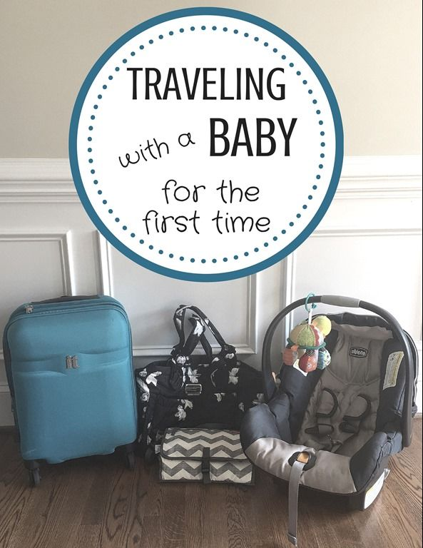 Traveling with a Baby for the First Time -- Tips and takeaways from one mom's first travel experience with a baby