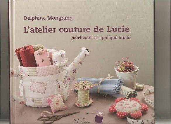 El Atelier de costura de Lucie(patchwork y bordado) - CoseConmigo - Picasa Web Album