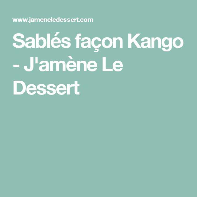 Sablés façon Kango - J'amène Le Dessert