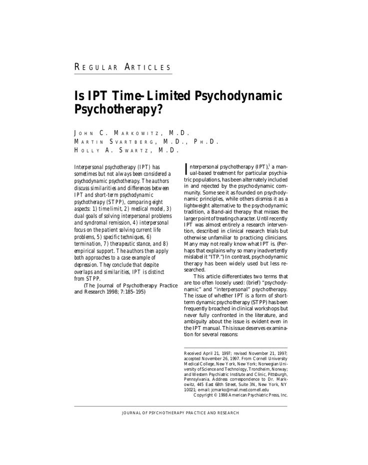 REGULAR ARTICLES Psychotherapy Psychodynamic Interpersonal Psychotherapy (IPT); HA: Is IPT time-lim- Res psychodynamic psychotherapy? J Psychother Pract ited 1…